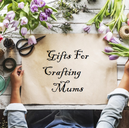 Gifts For Crafting Mums